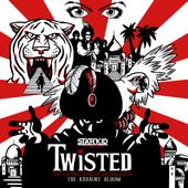 Twisted (Karaoke Recording)