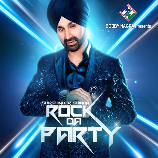 Lag Di Karachi Di Mp3: Rock Da Party By Sukshinder Shinda On Apple Music