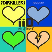 Is It Love (Starkillers Remix) [Remastered] - EP