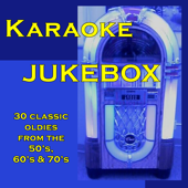 Karaoke Jukebox - 30 Classic Oldies from the 50's, 60's & 70's