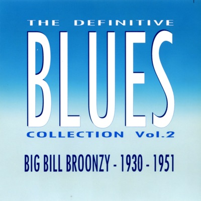 The Definitive Blues Collection Vol.2 - Big Bill Broonzy