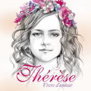 Vivre d'amour - Thérèse - Thérèse