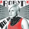 Be Mine! - Single, Robyn