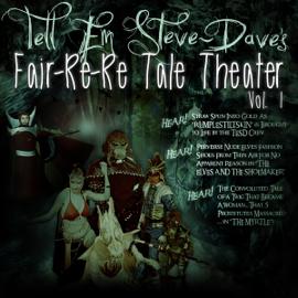 Tell Em Steve Dave Fair-re-re Tale Theater (Unabridged) audiobook