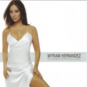 Myriam Hernández - Dónde Estará Mi Primavera