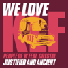 People Of 'K' Feat. Crystal - Justified and Ancient (7