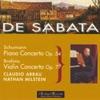 Schumann : Piano Concerto Op.54 - Brahms : Violin Concerto Op.77, Victor de Sabata & Claudio Arrau