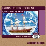 The String Cheese Incident - On the Road