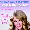 Today Was a Fairytale - Single, Taylor Swift