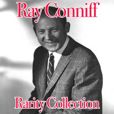 Ray Conniff: Rarity Collection - Ray Conniff