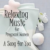 Relaxing Music for Pregnant Women: A Song for You (Piano)