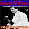 Sounds Of Music pres. Duke Ellington & His Orchestra (2 Digitally Re-Mastered Recordings)