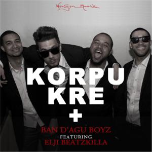 Ban D'agu Boyz - Korpu Kre + feat. Elji Beatzkilla