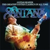 Guitar Heaven: The Greatest Guitar Classics of All Time (Deluxe Version), Santana