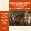 Claude Gauvard - Le Moyen Age : La France de la guerre de Cent Ans: Histoire de France 3 illustration