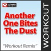 Another One Bites the Dust - Single (Workout Remix)