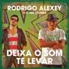 Deixa o Som Te Levar Latinidade feat Fer Silveira Single