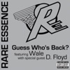 Guess Who s Back feat Wale with D Floyd Single