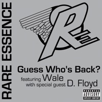Guess Who's Back? (feat. Wale) [with D. Floyd] - Single Mp3 Download