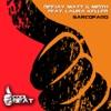 Sarcofago (feat. Laura Keller) - Single, DeeJay Matt & Meith