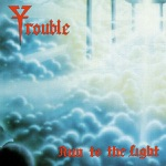 Trouble - The Misery Shows