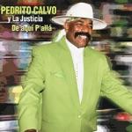 Pedrito Calvo - El Negro Palmao