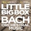 Little Big Box :: Bach Orchestral Music