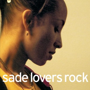 Sade - It's Only Love That Gets You Through