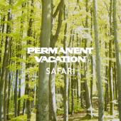 Permanent Vacation Safari