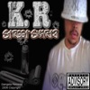 Streetsmartz - Single, K.R.