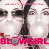 Blowgirl feat Jenny Ivana Single