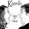 Take It Away - Single, Karmin