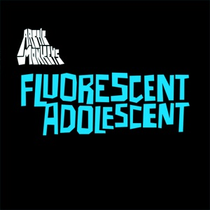 Fluorescent Adolescent - EP Mp3 Download