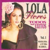 Exitos, Vol.1, Lola Flores