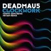 Clockwork (Remixes) - EP, deadmau5