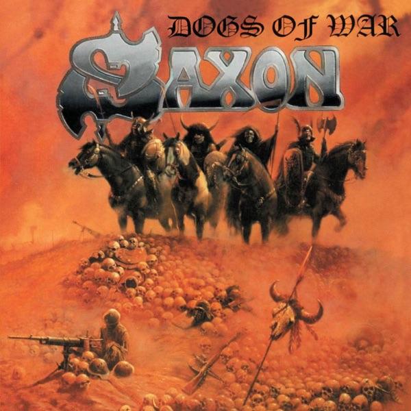 Saxon mit Dogs of War