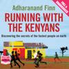 Adharanand Finn - Running with the Kenyans (Unabridged) artwork