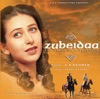 Zubeidaa Original Motion Picture Soundtrack