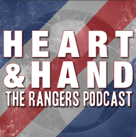 Heart and Hand - The Rangers Podcast podcast