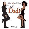 Ladi Dadi (Part II) [feat. Wynter Gordon] - Single