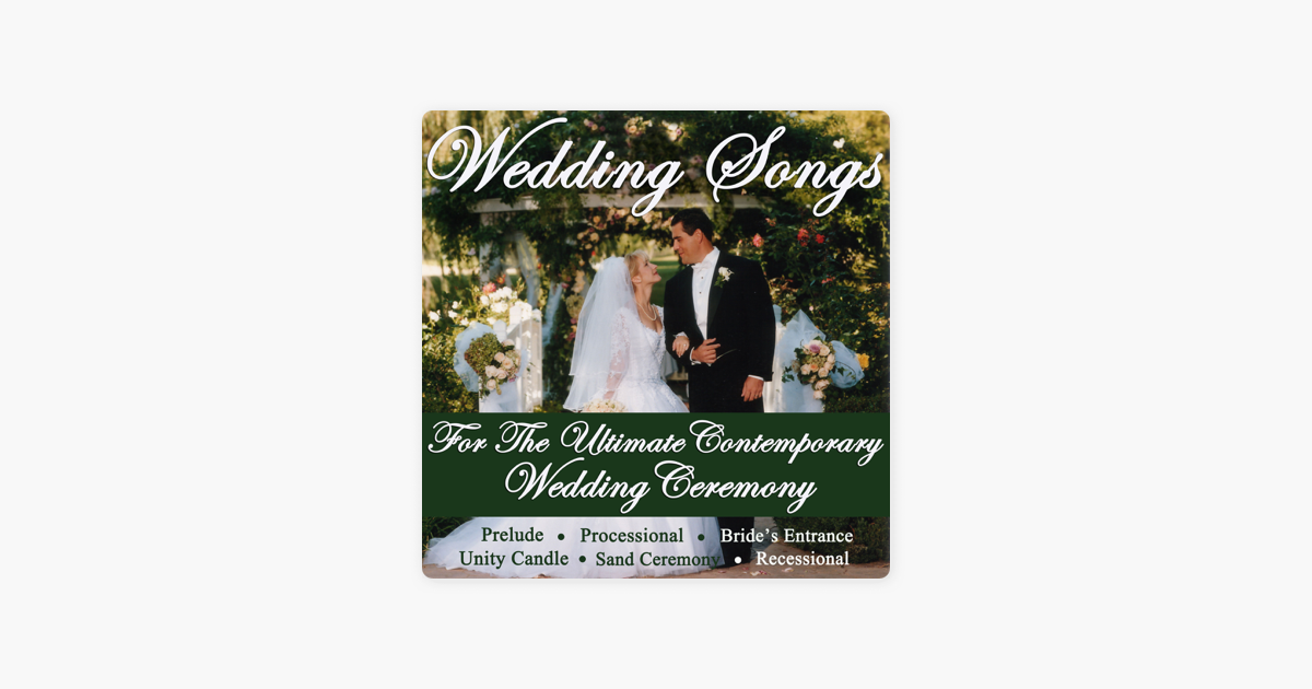Wedding Songs For The Ultimate Contemporary Wedding Ceremony