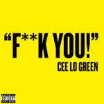 CeeLo Green - Forget You