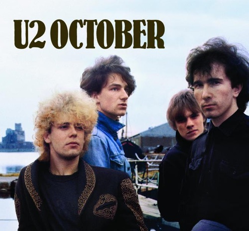 U2 - October (Deluxe Edition) [Remastered]