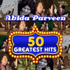 50 Greatest Hits Abida Parveen songs