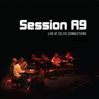 Live At Celtic Connections by Session A9 on Apple Music