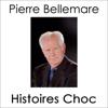 Pierre Bellemare - Histoires Choc 2 artwork