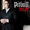 Tell Me - Single, Pitbull