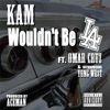 Wouldn't Be L.A. (feat. Young We$t & Omar Cruz) - Single, Kam