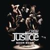 Boom Boom - Single, Justice Crew