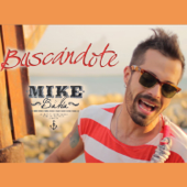 Buscándote (Radio Edit) - Mike Bahía